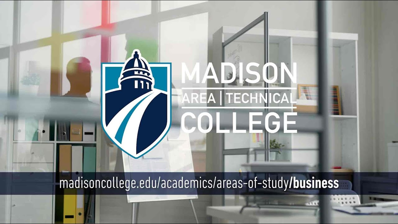 Madison College Areas of Study: Business
