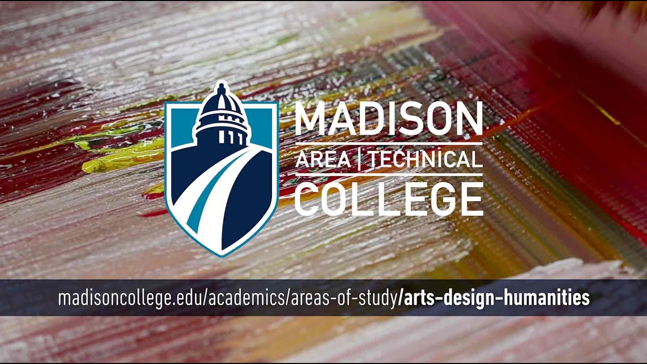Madison College Areas of Study: Arts and Humanities